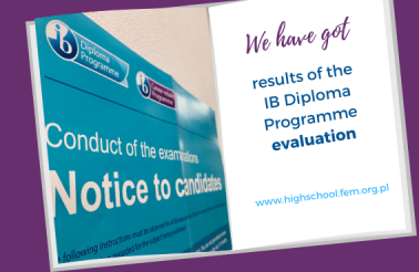 results of the IB diploma proogramme evaluation at International High School of Wroclaw